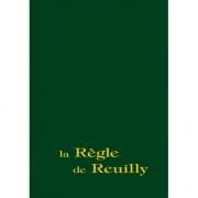 La Règle de Reuilly (Réédition)