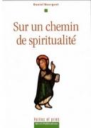 Sur un chemin de spiritualité