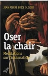 2015-07-16-Oser-la-chair.jpg